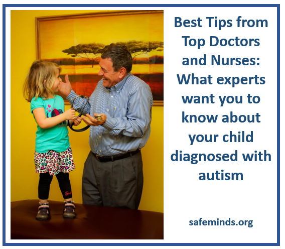Best Tips from Top Doctors and Nurses: What experts want you to know about your child diagnosed with autism