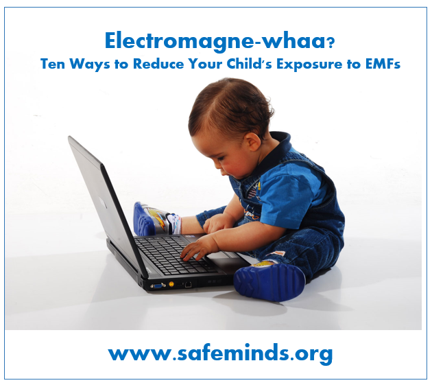 10 Ways to Reduce Your Child's Exposure to EMFs